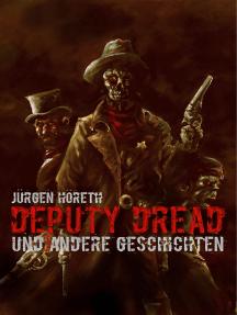 Deputy Dread: Zombiewestern
