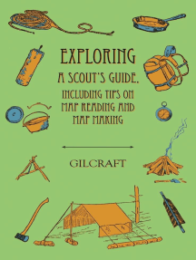 Exploring - A Scout's Guide - Including Tips on Map Reading and Map Making
