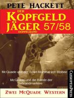 Der Kopfgeldjäger Folge 57/58 (Zwei McQuade Western)