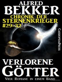 Verlorene Götter (Chronik der Sternenkrieger 29-32 - Sammelband Nr.8)