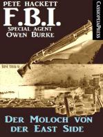 Der Moloch von der Eastside (FBI Special Agent)