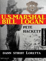 U.S. Marshal Bill Logan, Band 23