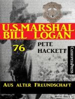 U.S. Marshal Bill Logan Band 76
