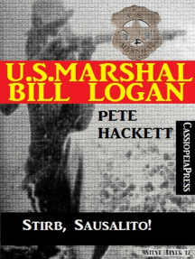 U.S. Marshal Bill Logan, Band 20: Stirb, Sausalito!