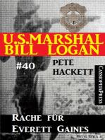 U.S. Marshal Bill Logan, Band 40
