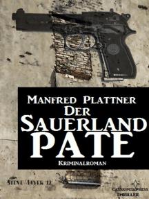 Der Sauerland-Pate: Kriminalroman