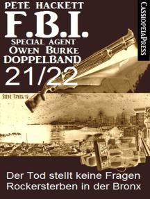 FBI Special Agent Owen Burke Folge 21/22 - Doppelband: Der Tod stellt keine Fragen / Rockersterben in der Bronx