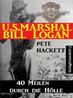 U.S. Marshal Bill Logan, Band 28