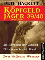 Der Kopfgeldjäger Folge 39/40 (Zwei McQuade Western)