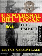 U.S. Marshal Bill Logan, Band 84