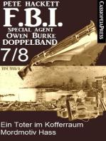 FBI Special Agent Owen Burke Folge 7/8 - Doppelband