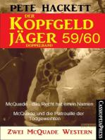 Der Kopfgeldjäger Folge 59/60 (Zwei McQuade Western)