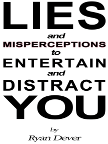 Lies and Misperceptions to Entertain and Distract You: Europa Toplovsky, #2