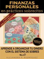 Finanzas personales en prácticos sobrecitos: 2a edición
