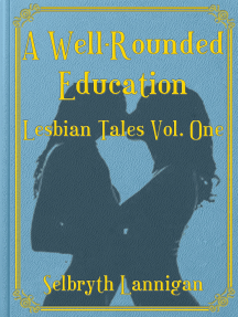 A Well-Rounded Education: Volume One