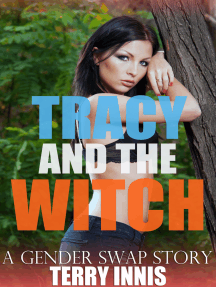 Tracy and the Witch: A Gender Swap Story