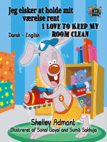 Jeg elsker at holde mit værelse rent I Love to Keep My Room Clean: Danish English Bedtime Collection