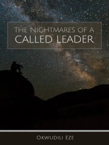 The Nightmares of a Called Leader