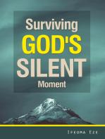 Surviving God's Silent Moment