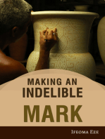 Making an Indelible Mark