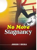 No More Stagnancy