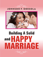 Building A Solid And Happy Marriage