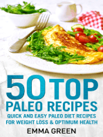 50 Top Paleo Recipes Quick and Easy Paleo Diet Recipes for Weight Loss and Optimum Health