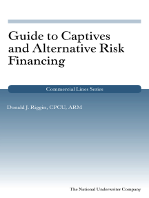 Guide to Captives and Alternative Risk Financing