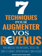 7 Techniques Pour Augmenter Vos Revenus