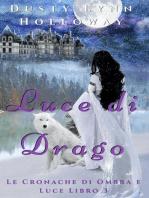 Luce di Drago