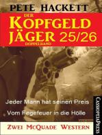 Der Kopfgeldjäger Folge 25/26 (Zwei McQuade Western)
