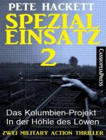 Spezialeinsatz Nr. 2 - Zwei Military Action Thriller