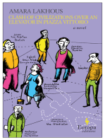 Clash of Civilizations Over an Elevator in Piazza Vittorio: A Novel