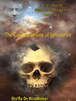 The Consequences Of Ignorance