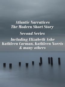 Atlantic Narratives - The Modern Short Story - Second Series