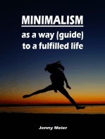 Minimalism as a way (guide) to a fulfilled life