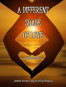 A Different Shade Of Love