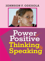 Power of Positive Thinking And Speaking