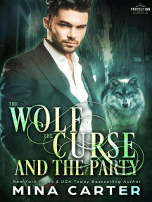 The Wolf, The Curse And The Party: Paranormal Protection Agency, #2