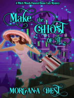 Make the Ghost of It