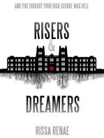 Risers & Dreamers