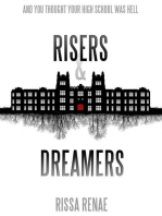 Risers & Dreamers