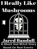 I Really Like Mushrooms