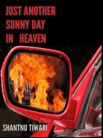 Just Another sunny Day in Heaven
