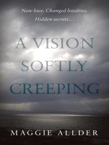 A Vision Softly Creeping
