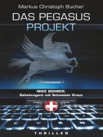 Das Pegasus Projekt