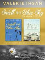 Smell the Blue Sky ENHANCED edition