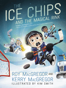 The Ice Chips and the Magical Rink: Ice Chips Series