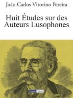 Huit Études sur des Auteurs Lusophones