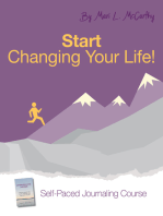 Start Changing Your Life